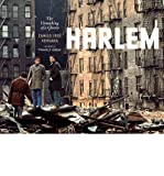 img - for The Unmaking of a Ghetto : Harlem, 1970-2009(Hardback) - 2013 Edition book / textbook / text book