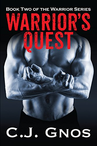 Warrior's Quest: Book Two of the Warrior Series