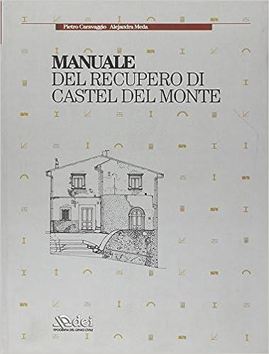 Book Manuale del recupero di Castel del Monte