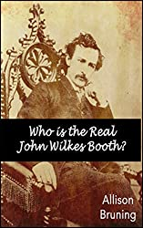 Who is the Real John Wilkes Booth?