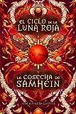 Download La cosecha de Samhein: Fantasía juvenil cargada de magia y suspense (El ciclo de la Luna Roja nº 1) (Spanish Edition) in PDF ePUB Free Online