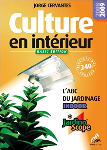 culture en interieur labc du jardinage indoor basic edition amazonca jorge cervantes books