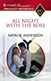 All Night with the Boss, Natalie Anderson, 0373820623