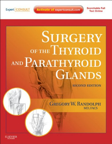 Surgery of the Thyroid and Parathyroid Glands: Expert Consult Premium Edition – Enhanced Online Features Pdf