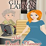 The Death Planner: Storage Ghost Murders, Book 6 | Gillian Larkin