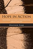 Hope in Action, Heather Fiske, 0789033941