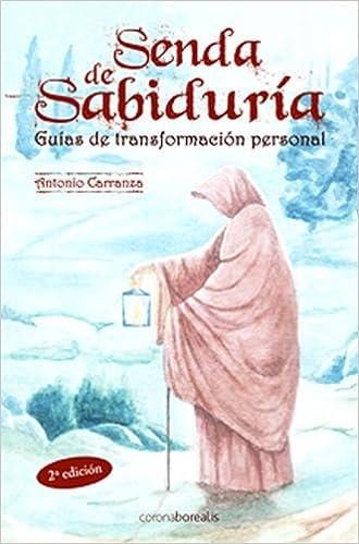 Ebook descarga pdf gratis Senda De Sabiduria (Autoayuda) PDF