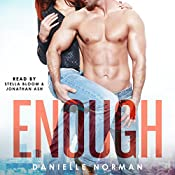 Enough: Iron Orchids, Book 1 | Danielle Norman