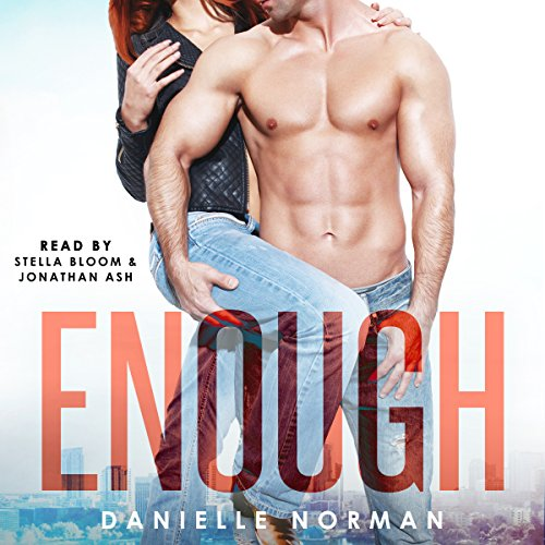 Enough: Iron Orchids, Book 1