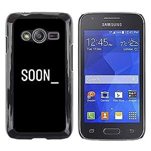 Paccase / SLIM PC / Aliminium Casa Carcasa Funda Case Cover - Soon Cyber Computer Black White Text - Samsung Galaxy Ace 4 G313 SM-G313F