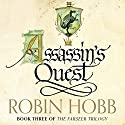 Assassin's Quest: The Farseer Trilogy, Book 3 | Livre audio Auteur(s) : Robin Hobb Narrateur(s) : Paul Boehmer
