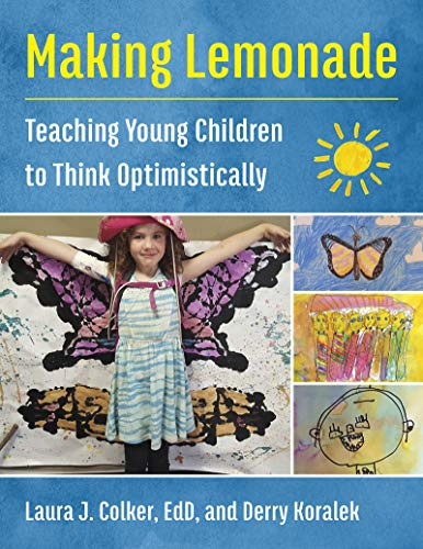 Book Cover: Making Lemonade: Teaching Young Children to Think Optimistically