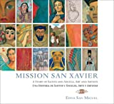 Mission San Xavier, Edna San Miguel, 1886679436