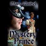 The Mystery Prince | Mary Waibel