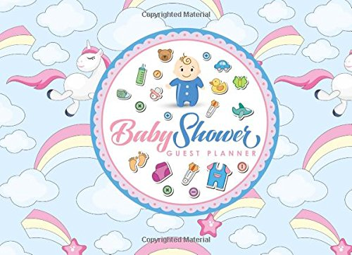 Baby Shower Guest Planner: Blank Guest List Book, Guest List Pages, Guest Books Planner, List Names and Addresses of People to Invite & Send Invitations Log, Cute Unicorns Cover (Volume 66) ebook