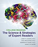 img - for College Reading: The Science and Strategies of Expert Readers (Explore Our New Dev. English 1st Editions) by Zadina Janet Nay Smilkstein Rita Daiek Deborah Anter (2013-01-04) Paperback book / textbook / text book
