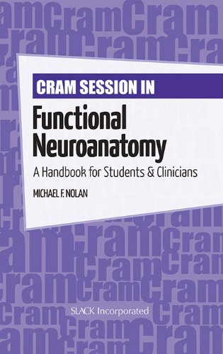 Cram Session in Functional Neuroanatomy: A Handbook for Students & Clinicians (Cram Session in Physical Therapy Seri