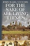 For the Sake of All Living Things, John M Del Vecchio, 0985338881