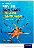 AQA GCSE English Language: Targeting Grades 6-9: Revision Workbook