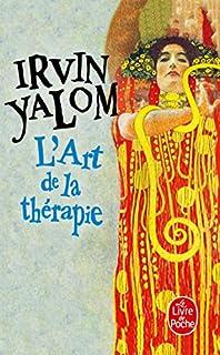 L'art de la thérapie, Yalom, Irvin D.