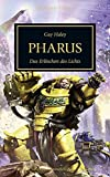 Horus Heresy - Pharus: Das Erlöschen des Lichts