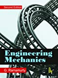 Engineering Mechanics Second Edition, Ramamurty, G., 9381141312
