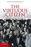 The Virtuous Citizen : Patriotism in a Multicultural Society, Soutphommasane, Tim, 110769051X