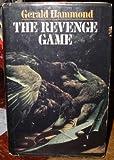 The Revenge Game, Gerald Hammond, 0312679300
