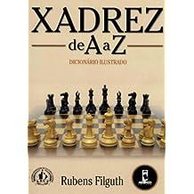 Xadrez de A a Z. Dicionário Ilustrado