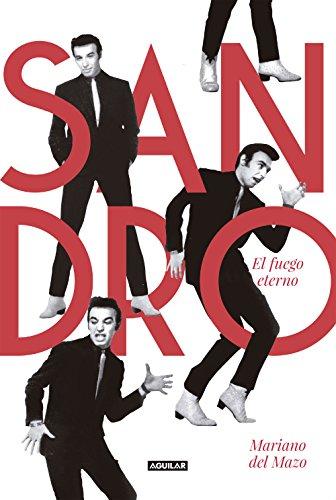 Sandro. El fuego eterno (Spanish Edition) by [Del Mazo, Mariano]