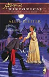 Masked by Moonlight (Steeple Hill Love Inspired Historical)