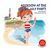 ADDISON AT THE 4th OF JULY PARTY: A collection