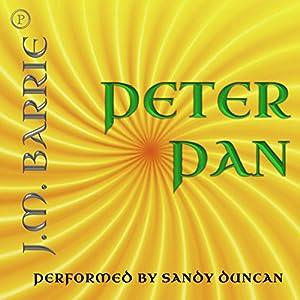 Peter Pan Hörbuch von J. M. Barrie Gesprochen von: Sandy Duncan