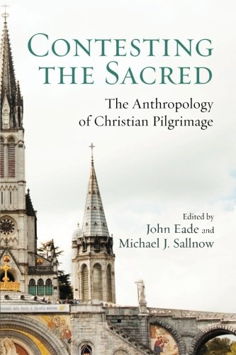 Contesting the Sacred: The Anthropology of Christian - Contesting Community