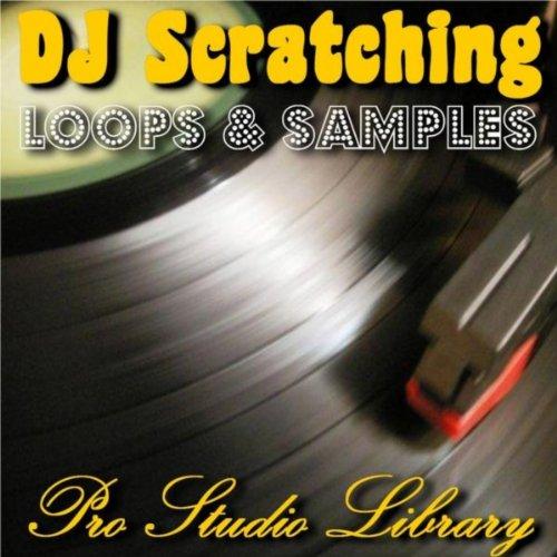 (Dj Scratching Loops & Samples)