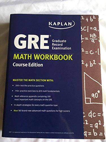 GRE Math Workbook Kaplan Course Edition