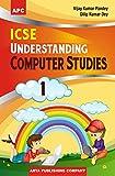 ICSE Understanding Computer Studies - Class 1 (2018-19 Session)