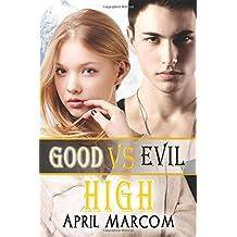 Good Vs Evil High