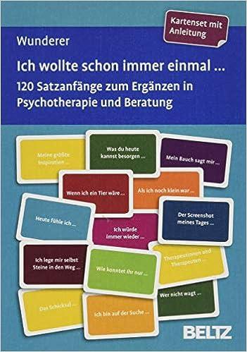 Livre pdf gratuit a telecharger Ich wollte schon immer einmal ...: 120 Satzanfänge zum Ergänzen in Psychotherapie und Beratung. Kartenset mit Anleitung. Mit 12-seitigem Booklet. Kartenformat 5,9 x 9,2 cm in stabiler Box