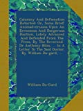 img - for Calumny And Defamation Retorted: Or, Some Brief Animadversions Upon An Erroneous And Dangerous Position, Lately Advanced And Defended From The Press, ... To The Said Doctor. By William Du-gard, ... book / textbook / text book