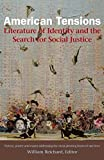 img - for American Tensions: Literature of Identity and the Search for Social Justice book / textbook / text book