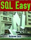 SQL Easy, Kalman Toth, 1482358271