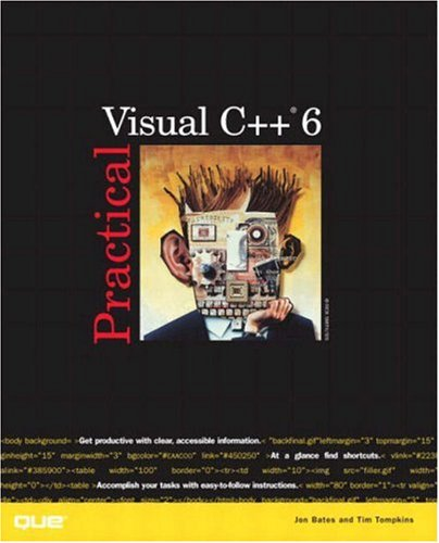 Practical Visual C++ 6 by Que Publishing