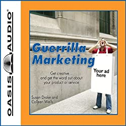 The Complete Idiot's Guide to Guerilla Marketing