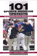 101 Sports Medicine Tips/Facts: Managing Common Athletic Injuries Paperback
