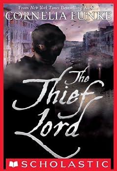 The Thief Lord by [Funke, Cornelia]