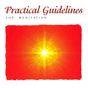 Practical Guidelines for Meditation Speech