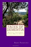 Faces of Dementia Poetic Thoughts Within Alzheimer's, Barry Pankhurst, 1494753898