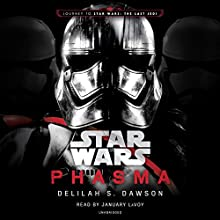 Phasma: Star Wars: Star Wars, The Last Jedi Audiobook by Delilah S. Dawson Narrated by January LaVoy