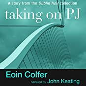Taking on PJ | Eoin Colfer